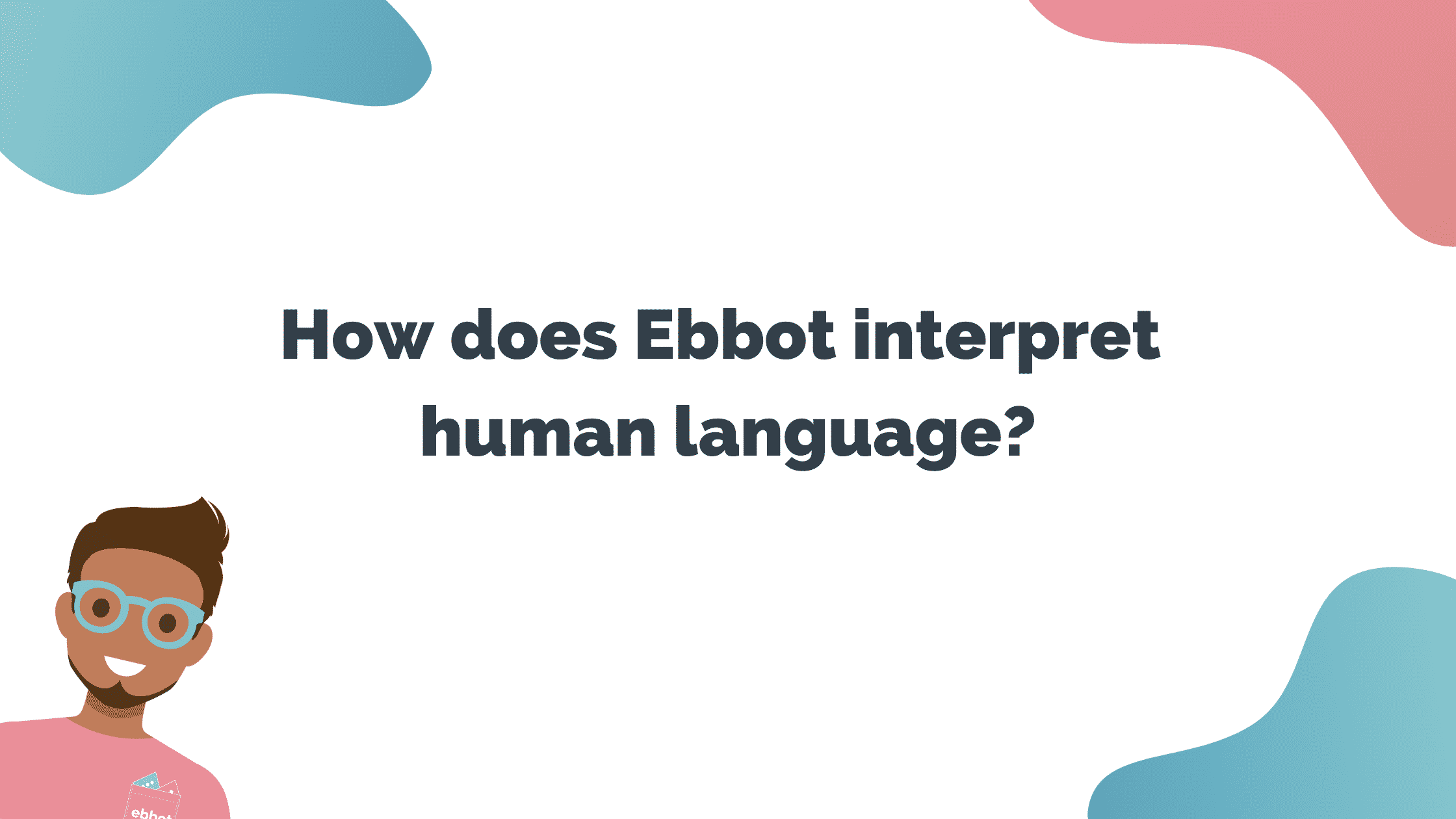 ebbot-interpret-humanlanguage
